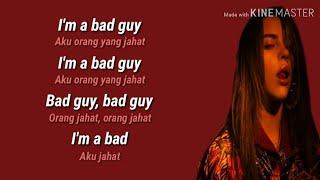 Bad Guy - Billie Eilish (lirik) dan Terjemahan bahasa indonesia