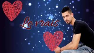 ★ Amine MCK ★أغنية رائعة تحكي معنى الحب الحقيقي 2017 ★ ~ Le vrai amour ~(Officiel Video Lyrics)