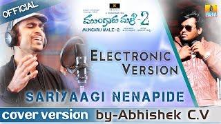 "Mungaru Male 2 | ""Sariyaagi Nenapide"" Electronic Version | by Abhishek C V | Vihaan Abhyudhya"