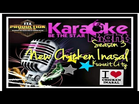 Chicken Inasal Kuwait Karaoke Singing Star 2017