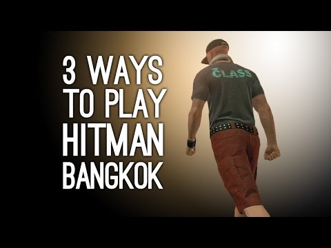 Hitman Gameplay: Thailand - 3 Ways to Play (Birthday Cake, Deadly Drummer, Insecticide Accident)