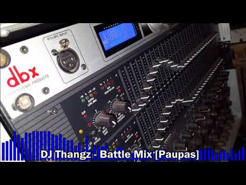 DJ Thangz - Battle Mix [Paupas]
