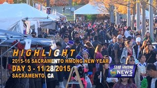 SUAB HMONG NEWS: Highlight Day 3 - 2015-16 Sacramento Hmong New Year & Day 1 MN Hmong New Year