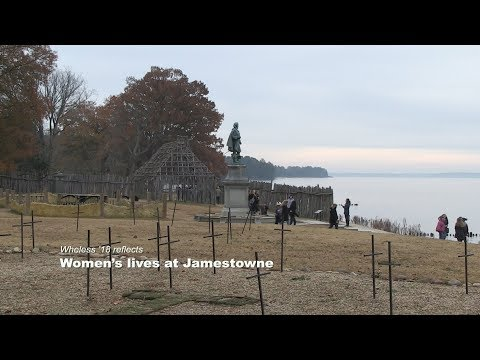 Wheless reflects: Women's lives at Jamestowne