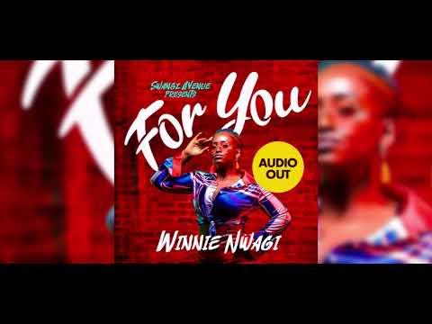 WINNIE NWAGI - For You (Audio)