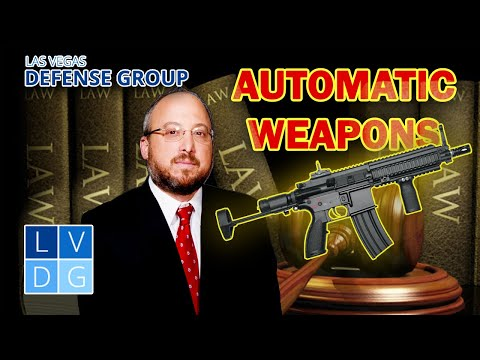 Are Automatic Weapons Legal In Nevada?