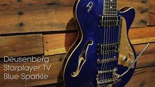 Deusenberg Starplayer TV Blue Sparkle Demo