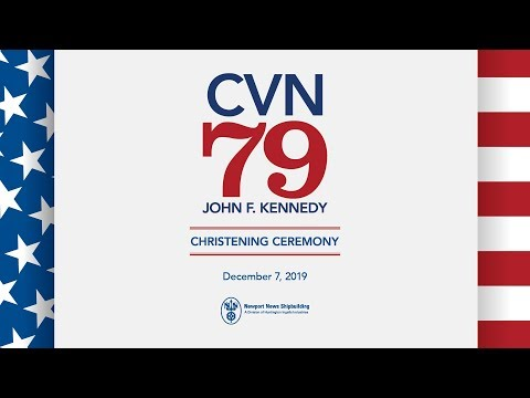 John F. Kennedy (#CVN79) Christening Ceremony