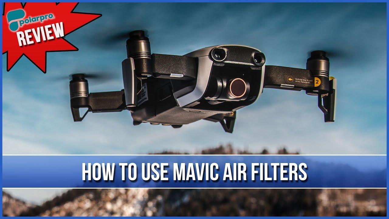 How To Use Mavic Air Filters Polar Pro Mavic Air Filter Review Youtube