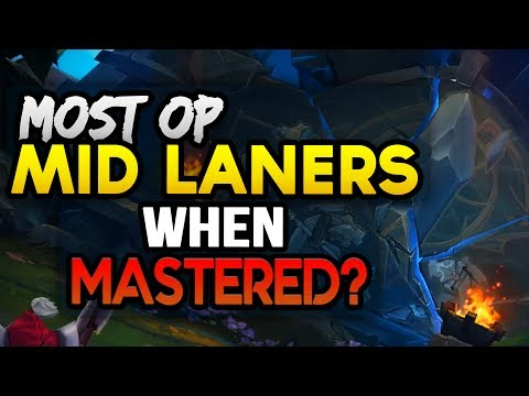 Best Mids to main? 10 Most OP Mid Laners when MASTERED (League of Legends)