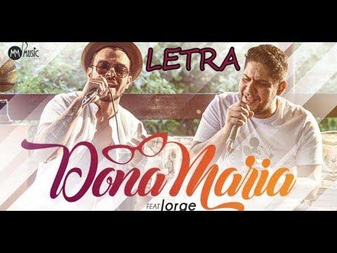 Thiago Brava Ft Jorge Dona Maria Lyricvideo Youtube