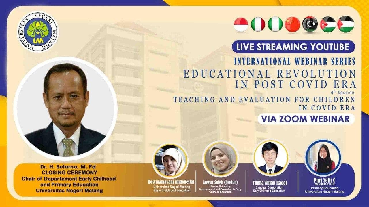 Teaching And Evaluation For Children In Covid Era Universitas Negeri Malang Official Youtube