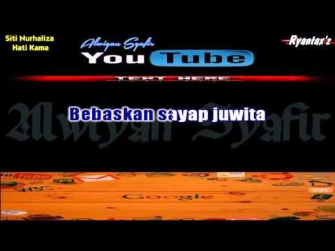 Karaoke Siti Nurhaliza   Hati Kama