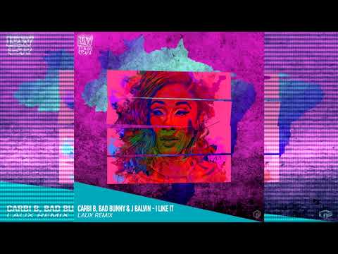 Carbi B, Bad Bunny & J Balvin - I Like It  (LAUX Remix) FREE DOWNLOAD