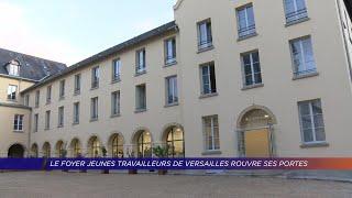 Yvelines | Le foyer jeunes travailleurs de Versailles rouvre ses portes