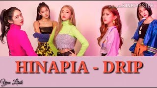 HINAPIA (희나피아) - DRIP (Lyrics Color)