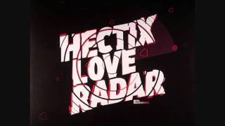 Hectix - Love Radar