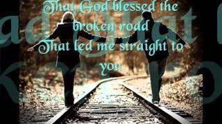 Bless The Broken Road - Rascal Flatts lyrics