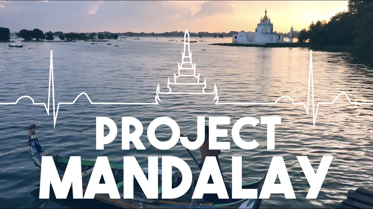Project Mandalay 2018