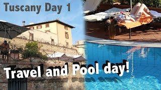 Travel and Pool day! Tuscany 2019 Day 1 vlog