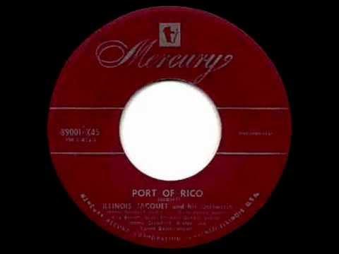 Illinois Jacquet   Port Of Rico 1952