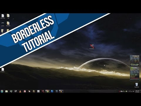 How to make games run as borderless windowed in less than 1 minute