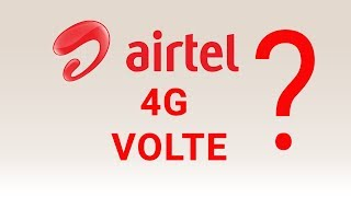 What is Airtel VoLTE? | How to Setting up Mobile for Airtel VoLTE Calls?