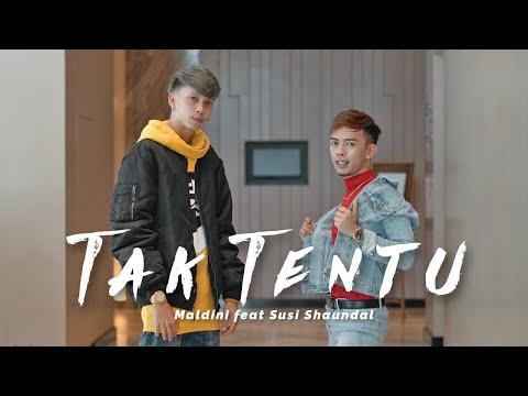 Maldini feat Susi Shaundal - Tak Tentu (Official Music Video)