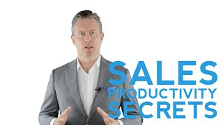 Powerful Sales Productivity Secrets To Boost Your Sales