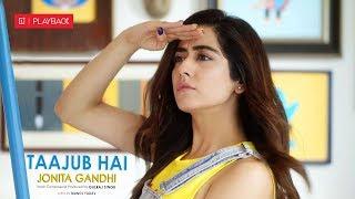 Taajub Hai - Jonita Gandhi Mp3 Song Download