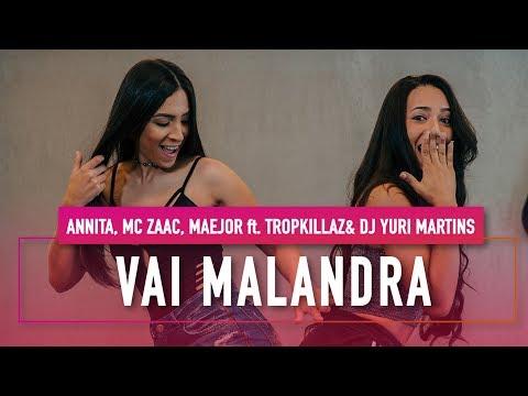 Vai Malandra - Anitta ft. Mc Zaac, Maejor, Tropkillaz & DJ Yuri Martins - Coreografia - Mete Dança