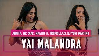 Baixar Vai Malandra - Anitta ft. Mc Zaac, Maejor, Tropkillaz & DJ Yuri Martins - Coreografia - Mete Dança