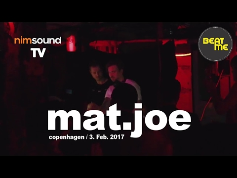 Mat.Joe Live Dj Set @ Beat Me #65, Copenhagen (3. Feb. 2017)