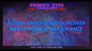 【LYRICS】Vrondi's Eyes - Mercedes Lackey
