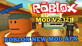 NEW MOD APK ROBLOX v2.321.174771 - UNLIMITED MONEY ROBLOX 2019