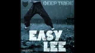 Deep Tribe - Easy Lee (Arlington Place Remix) Wülfpack Records 2015