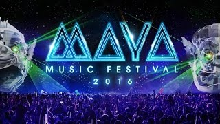 Maya Music Festival 2016 - Aftermovie [Fanmade]