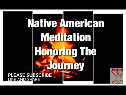 10 Minute Guided Native American Meditation Meditation On Honoring Our Journey Across Mother Earth