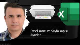 Excel Yazıcı ve Sayfa Yapısı Ayarları