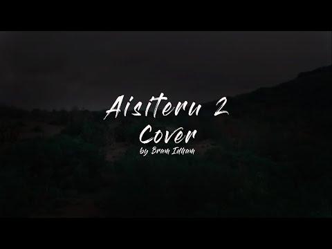 Aishiteru 2 - Zivilia (Cover) + Lirik 100% Mantap !!!