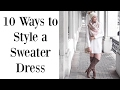 HOW-TO WEAR A SWEATER DRESS: 10 WAYS