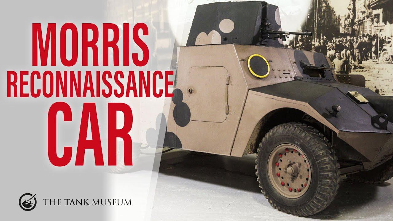 Tank Chats #132 | Morris Light Reconnaissance Car | The Tank Museum
