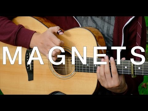 Magnets - Disclosure ft. Lorde - Fingerstyle Guitar Cover