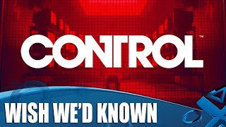 Control - 11 Things We Wish We Knew Before We Played