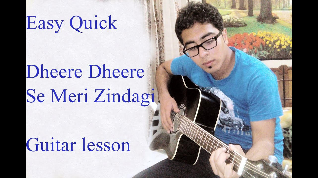 Dheere Dheere Se Meri Zindagi Guitar Lesson Honey Singh Youtube