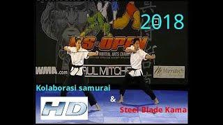 Kolaborasi Pedang Samurai & Steel Blead kama 2018 [ Martial Arts Champion ]