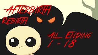The Binding of Isaac: Rebirth & Afterbirth - All Endings (Tutti i finali) 1-18