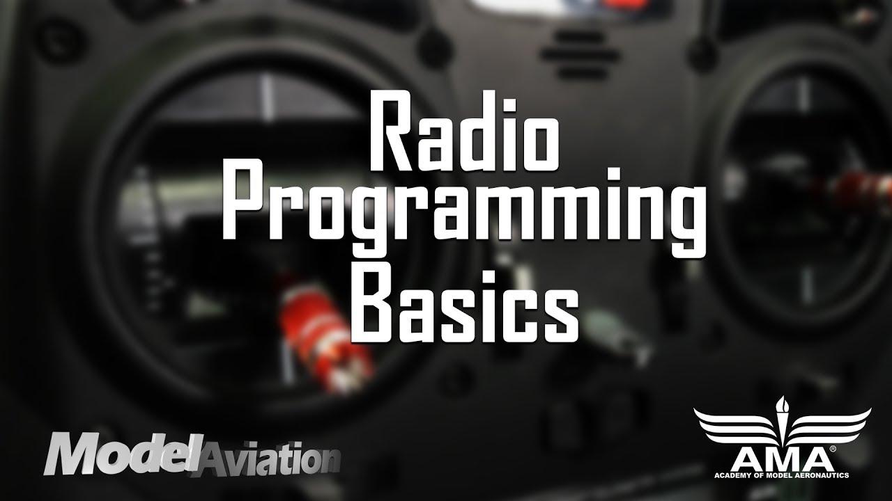 Radio Programming Basics   AMA Flight School
