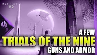 Those Hot Trials of the Nine Weapons [Destiny 2]