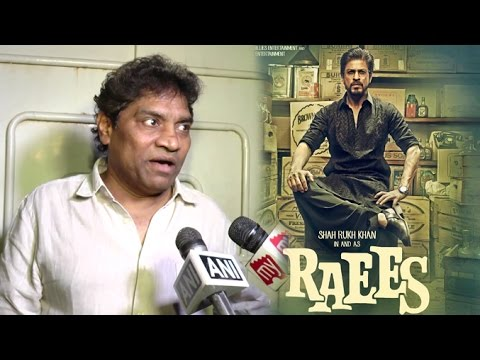 Shahrukh Khan's RAEES Movie Review By Johnny Lever